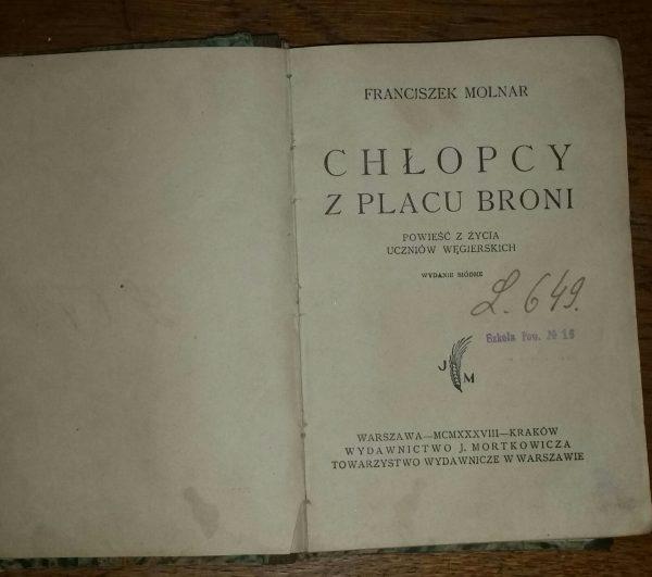 Franciszek Molnar CHLOPCY Z PLACY BRONI