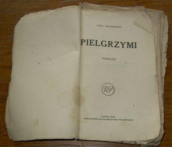 Jerzy Bandrowski PIELGRYMI   1920